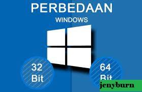 Perbedaan Windows 32bit dan 64bit